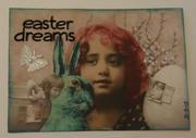"""Easter Dreams"""