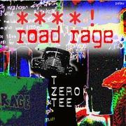 Road Rage - T Zero Tee