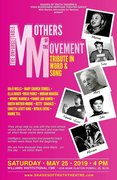 The Unforgettable Mothers of the Movement - A Tribute in Words, Songs and Scenes
