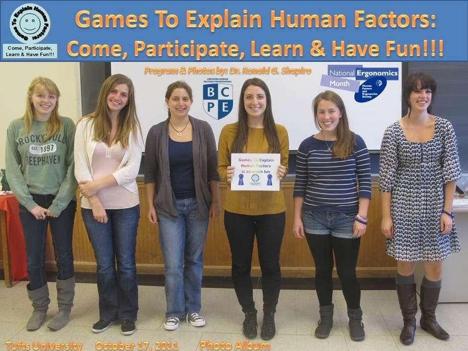 Tufts University 2011 Games To Explain Human Factors Photo Album