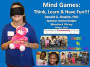 Mind Games: Think, Learn & Have Fun!!! Wanskuck Library, a Providence Community Library, Providence RI. May 9, 2016.