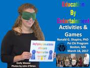 Using Psychology Games and Activities of Yesteryear to Prepare for our Future. Eastern Psychological Association (EPA) Psi Chi Awards Program, Boston, MA March 18, 2017.