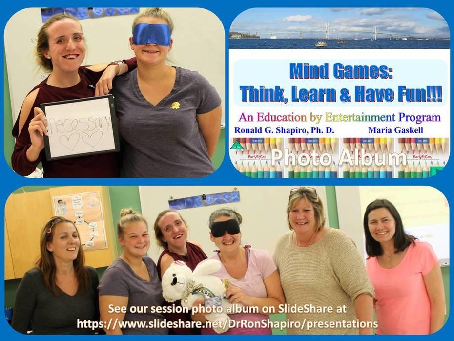 Mind Games: Think, Learn & Have Fun!!! EarlyEdCon.  Marshall Simonds Middle School, Burlington, Massachusetts, October 21, 2017, Photo Album.