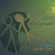 EMIGREEN NEW DOUBLE SINGLE RELEASE