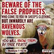 False Prophets BEWARE
