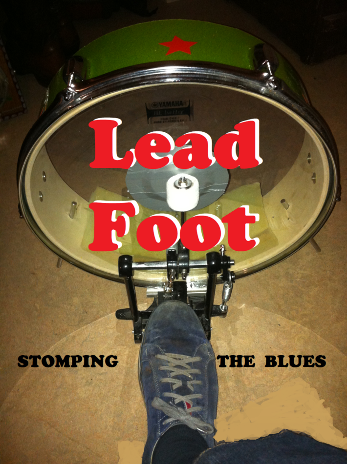 Lead foot  Stomping the Blues