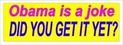Obama Is A Joke - Bumper Sticker-Print it and use it