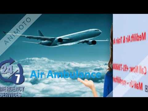 Pick Top Quality Air Ambulance Service in Bangalore with ICU