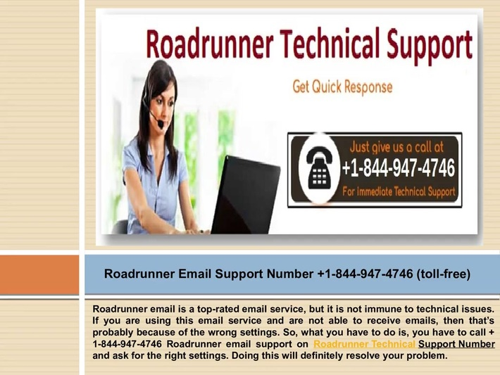 Roadrunner Email Support Number +1-844-947-4746 help you to get your issue resolved