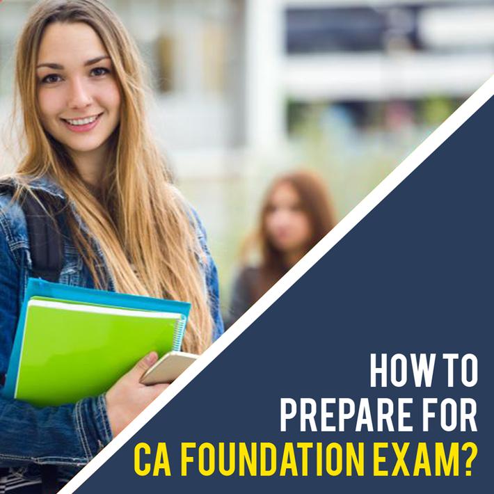 How to Prepare for CA Foundation Exam?