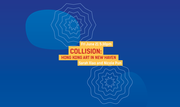 International Festival of Arts and Ideas: Collision: Hong Kong Art in New Haven