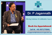 Dr. P Jagannath Offering Solutions to Gallbladder Cancer in India