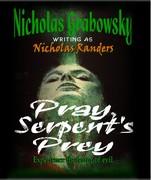Pray Serpent's Prey 2006 edition