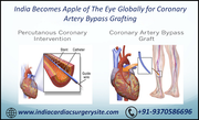 India Becomes Apple of The Eye Globally for Coronary Artery Bypass Grafting
