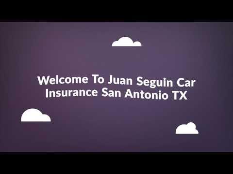 Juan Seguin Cheap Auto Insurance in San Antonio TX