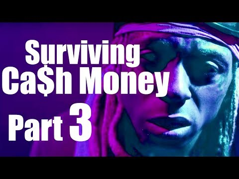 Surviving Cash Money Part 3 Wild Telly Hankton
