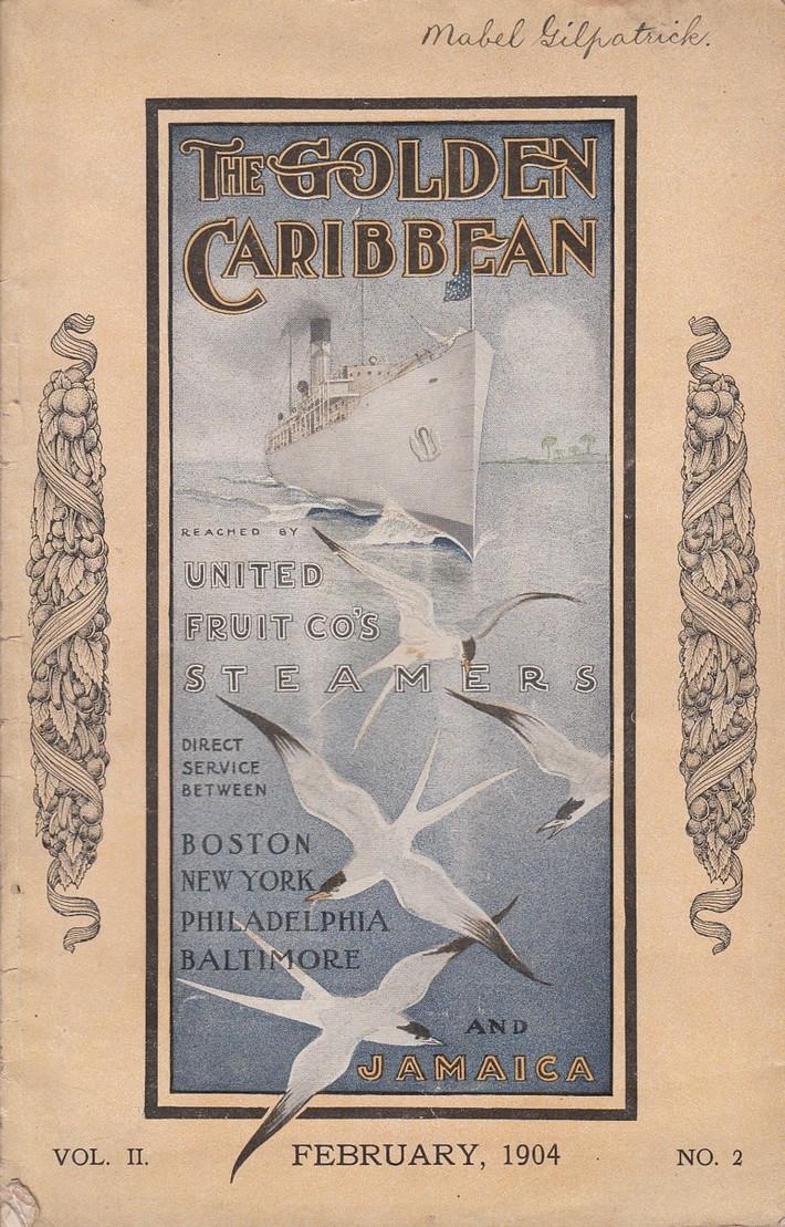 February 1904 The Golden Caribbean Magazine
