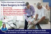 Key Advantages of Undergoing Knee Surgery in India