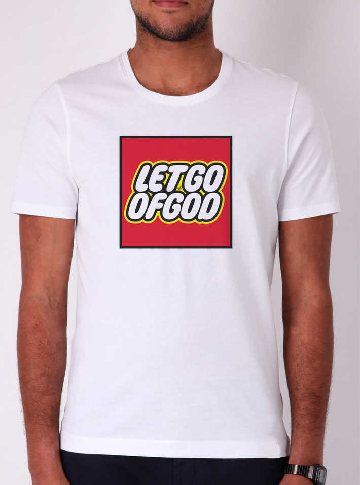 Let Go of God by Tai's Tees