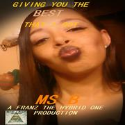 GIVING YOU THE BEST THAT I GOT - Ms B