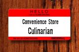 Convenience Store Culinarian