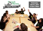 Squash Haven Open House