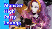 13 Wishes Monster High Party Lounge