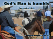 God's Man is humble