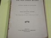 T.S.Denison - 1913 The Old Oaken Bucket copy 2