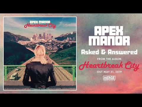 FRESH RELEASE : Apex Manor - Asked & Answered