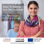 Steps To Starting Your Own Business Free Taster Session for Women - Tottenham Event