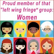 "Proud Members of That ""Left-Wing Fringe"" Group Women"