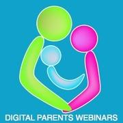 Digital Parents Webinars…