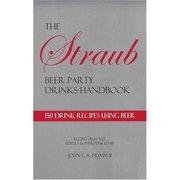 The Straub Beer Party Drinks Handbook