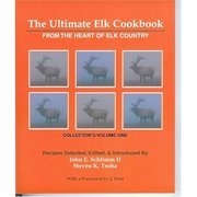 The Ultimate Elk Cookbook