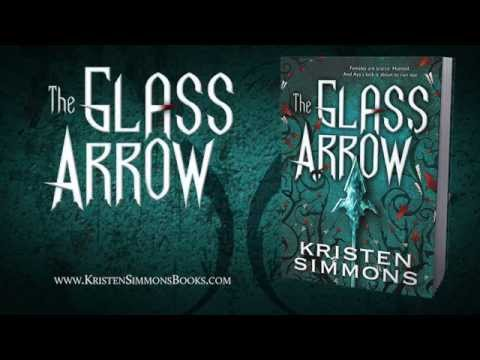 Book Trailer: The Glass Arrow by Kristen Simmons
