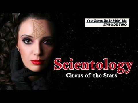 Scientology - Circus of the Stars