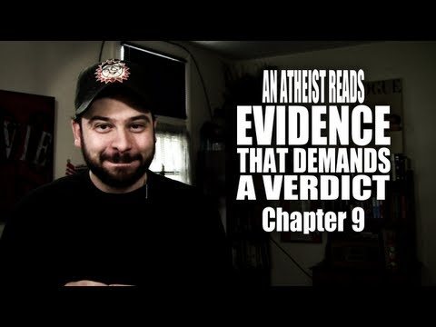 Chapter 9 - An Atheist Reads Evidence That Demands a Verdict