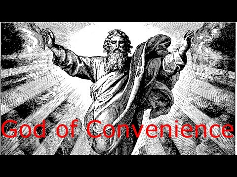 The God of Convenience