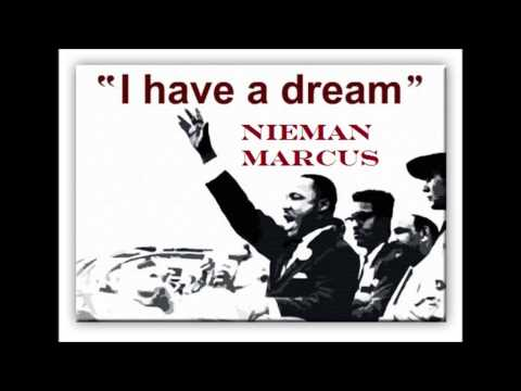 MLK - I Have A Dream Ft Nieman Marcus
