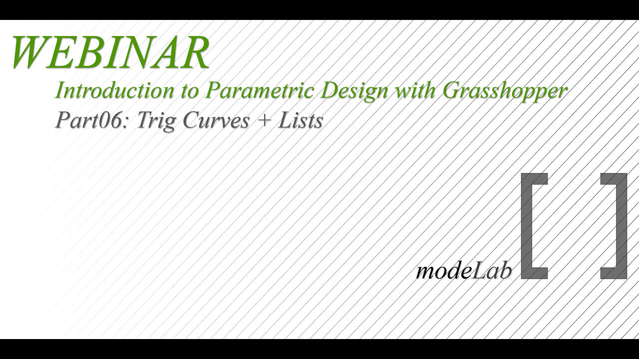Intro to GH Webinar | Part06: Trig Curves + Lists