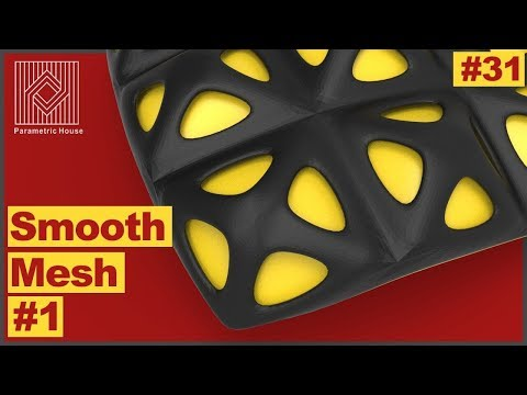 Lesson #31: Smooth Mesh #1