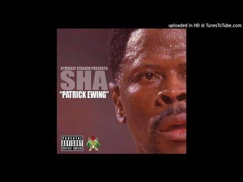 Sha- Patrick Ewing