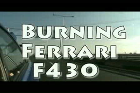 YouTube- F430 On Fire