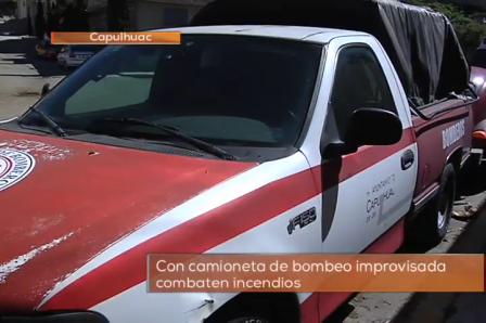 HABITANTES DEL MUNICIPIO DE CAPULHUAC CONSTRUYEN UN CAMIÓN DE BOMBEROS IMPROVISADO - MÉXICO