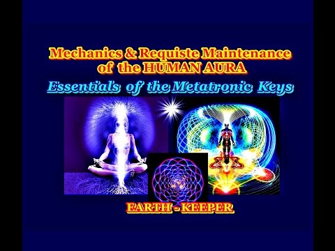 Essentials of the Metatronic Keys - Auric Integrity & Circuity- Tyberonn