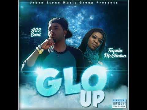Tequila Mcclinton - Glo Up Ft Ase Card