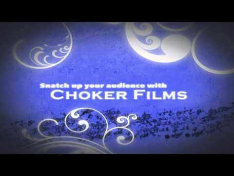 Choker Films Promo