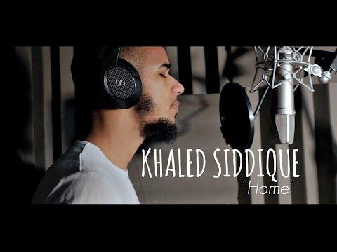 "Khāled Siddīq - ""Home"" RASOOL ALLAH (Messenger of ALLAH)(Official Nasheed Video)"