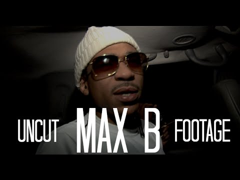 Behind The Music : Max B Uncut #TheWave